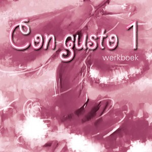 Con Gusto 1 werkboek + audio-cd